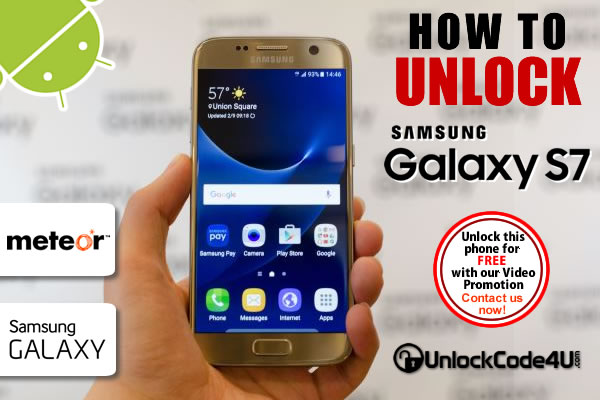 Factory Unlock Code Samsung Galaxy S7 from Meteor