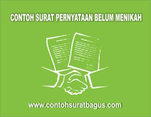Gambar untuk Contoh Surat Pernyataan Belum Menikah