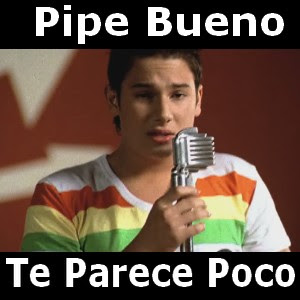 Pipe Bueno - Te Parece Poco