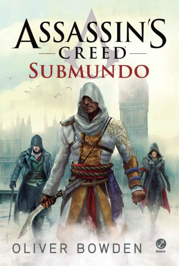 Livro Assassin's Creed: Submundo Vol 08 (Oliver Bowden)