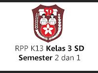 RPP K13 Kelas 3 SD Semester 2 dan 1