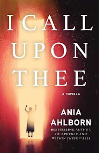 I Call Upon Thee by by Ania Ahlborn