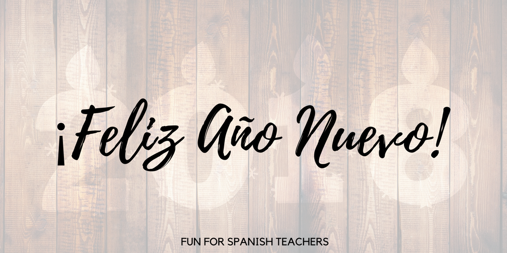 thank you for making 2017 a great year for fun for spanish teachers starting a new year is an opportunity to hit the reset button and start again