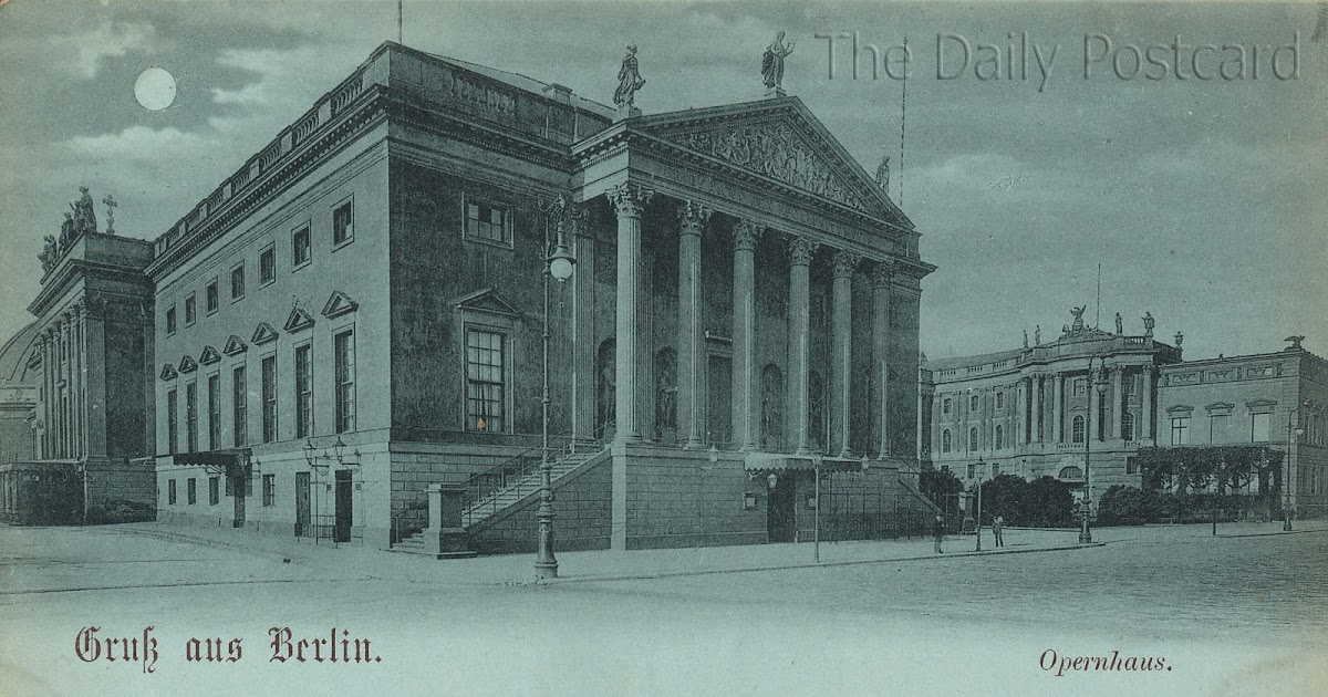 The Daily Postcard: Berlin State Opera - Germany