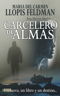 """""""Carcelero de almas"""" de Mª Carmen Llopis Feldman"""