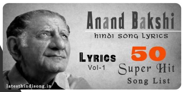 Best-50-Anand-Bakshi-Songs-Lyrics-List