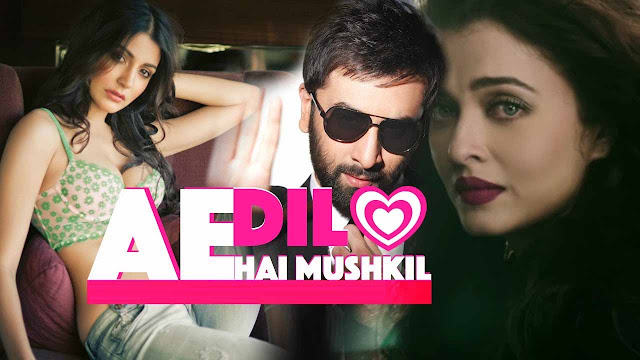 Ae Dil Hai Mushkil Release Date | Movie, Music, Trailer Official