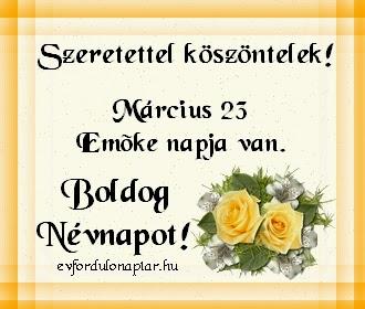 Március 23 - Emőke névnap