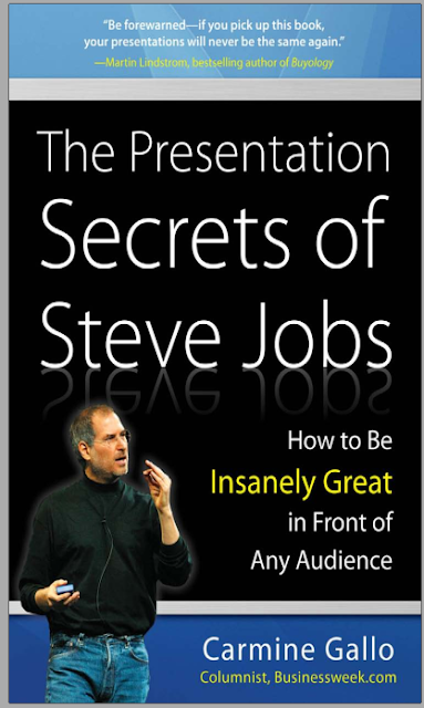 The Presentation Secrets of Steve Jobs | How to Be Insanely Great in Front of Any Audience By Carmine Gallo cover page