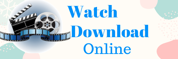 Watch Download Online