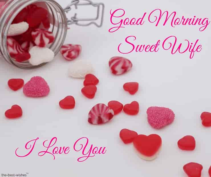 good morning sweet wife i love you