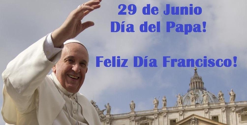 El Rincón De La Sagrada 29 De Junio Día Del Papa