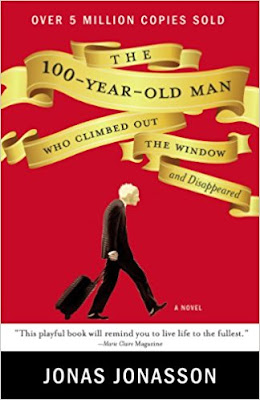 The 100-Year-Old Man Who Climbed out the Window and Disappeared by Jonas Jonasson (Book cover)