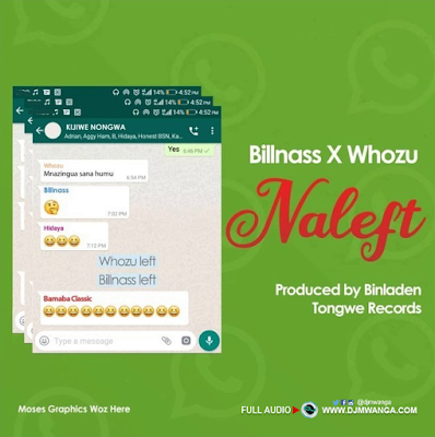Download Bill Nass X Whozu - Naleft Mp3 audio