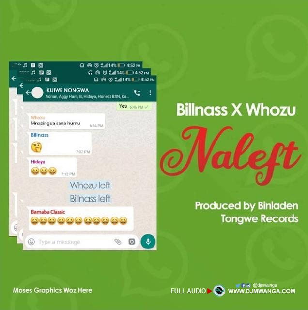 Download Bill Nass X Whozu - Naleft Mp3 audio