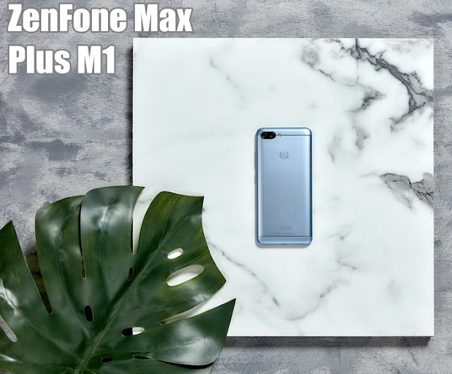 Review ZenFone Max Plus M1 2018