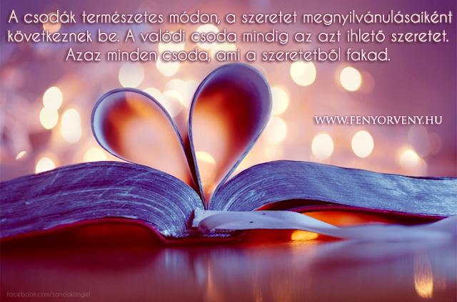 Minden csoda, ami Szeretetből fakad