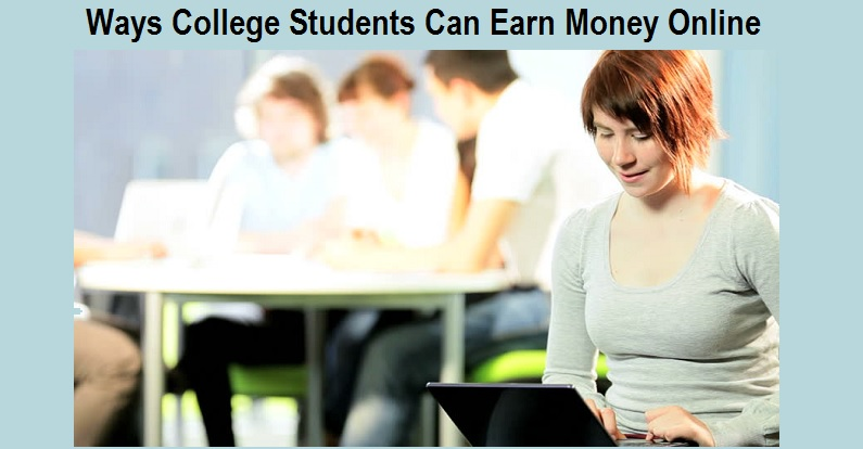 Ways College Students Can Earn Money Online