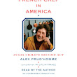 Audiobook Review: The French Chef in America by Alex Prud'homme