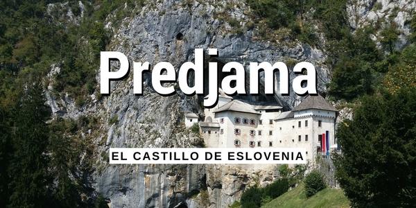 PREDJAMA, el Castillo de Eslovenia