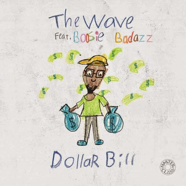 The Wave - Dollar Bill (feat. Boosie Badazz) - Single Cover