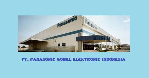 Loker Bulan September 2018 PT Panasonic Gobel Energi Indonesia (PT. PECGI)