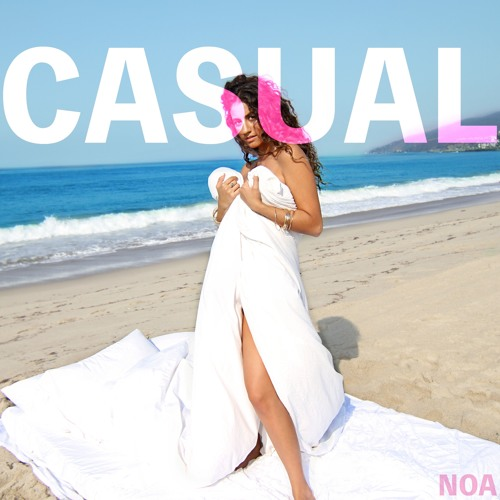 "NOA Drops New Single ""Casual"""