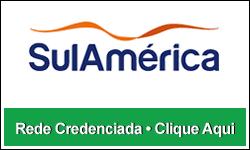 Clique Aqui e veja a Rede Credenciada SulAmérica