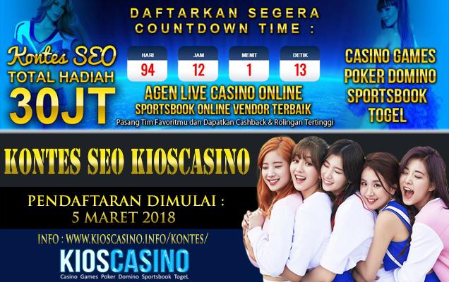 Kontes SEO Kioscasino Berhadiah 30 Juta 2018