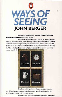 """Ways of seeing"" - John Berger"