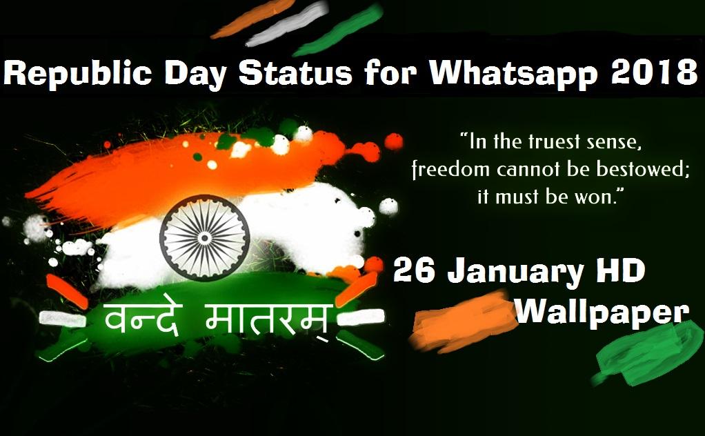 Republic Day Status For Whatsapp 2018, 26 January HD Wallpaper