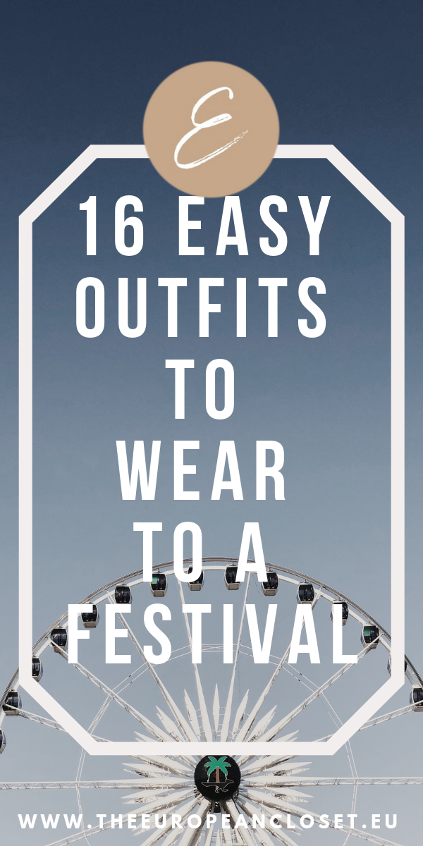 16 Easy Outfits To Wear to a Festival