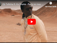 VIDEO: Dji Tafinha Feat. Ks Drums - Party No Meu Biva