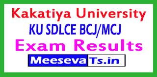 Kakatiya University SDLCE BCJ/MCJ Exam Results