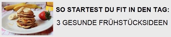 https://www.fraeulein-cinderella.de/2018/03/3-gesunde-fruhstucksideen.html#more