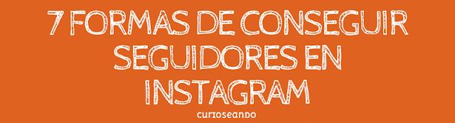 7-formas-de-conseguir-seguidores-en-Instagram