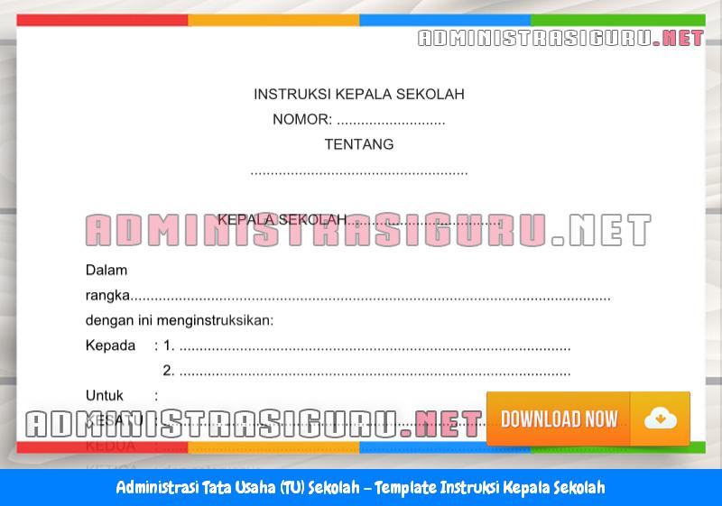Contoh Format Instruksi Kepala Sekolah Administrasi Tata Usaha Sekolah Terbaru Tahun 2015-2016.docx