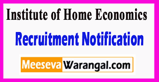 IHE Institute of Home Economics Recruitment Notification 2017 Last Date 30-06-2017