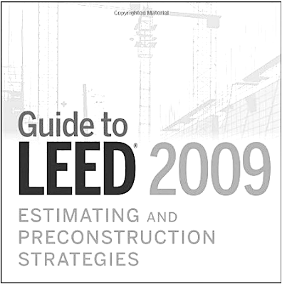 Guide to LEED - Estimating and Preconstruction Strategies