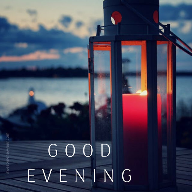 Good Evening Images HD, Wallpaper, Pictures, Photos