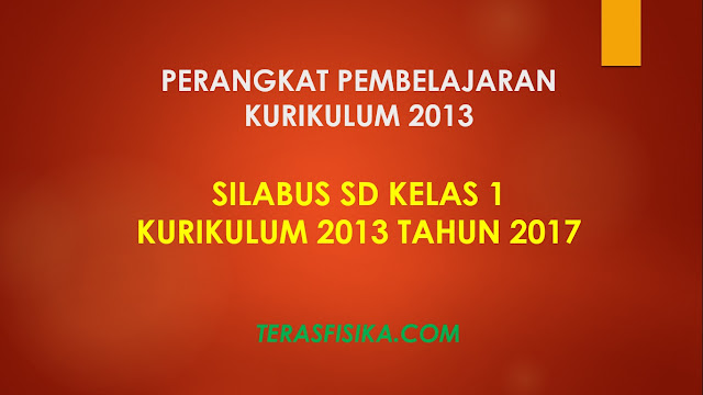 Download Silabus SD Kelas 1 Kurikulum 2013 Revisi 2017