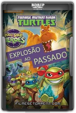 As Tartarugas Ninja - Explosão Ao Passado Torrent