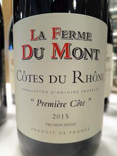 La Ferme Du Mont Première Côte Côtes du Rhône 2015 (88+ pts)