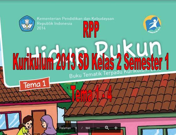 Download RPP Kurikulum 2013 SD Kelas 2 Semester 1 Tema 1 - 4 Format Microsoft Word