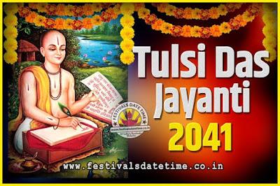 2041 Tulsidas Jayanti Date and Time, 2041 Tulsidas Jayanti  Calendar