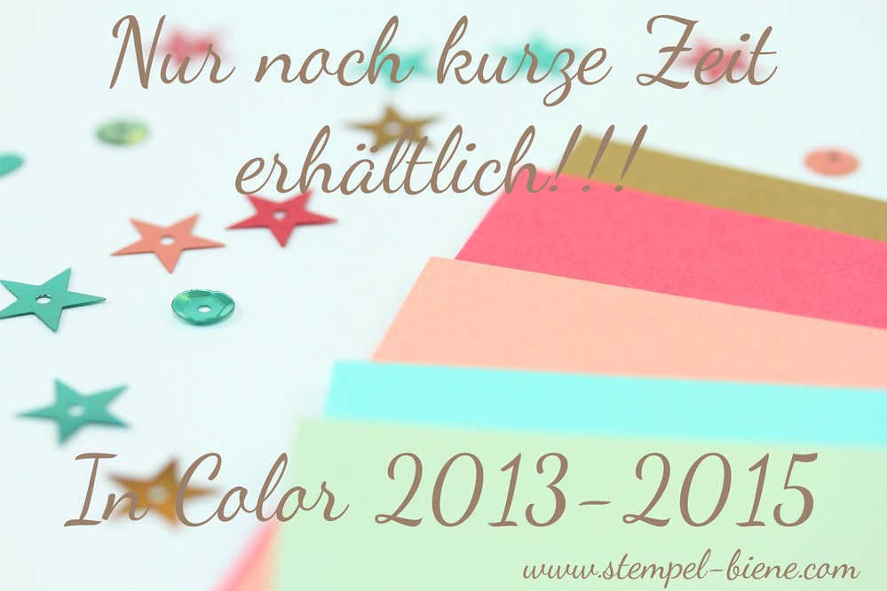 Stampin Up In Color 2013-2015, Sammelbestellung Stampin Up; Incolor 2013-2015
