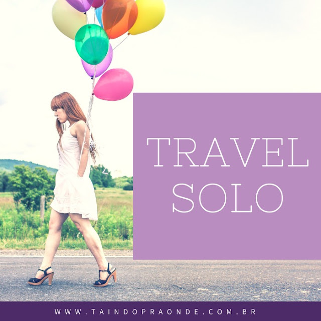 Dicas práticas e inspirações sobre viajar sozinha