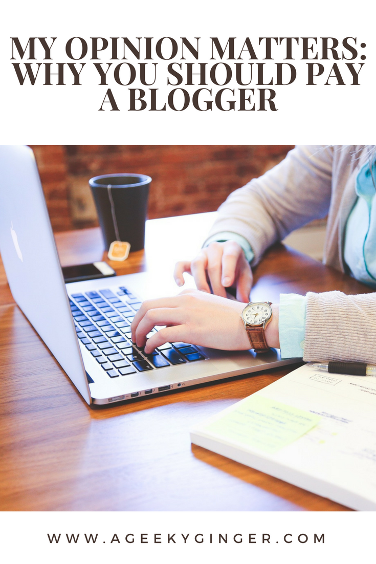 My Opinion Matteres: Why You Should Pay A Blogger