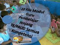 10 File Modul Guru Pembelajar Jenjang TK/PAUD Semua Kompetensi Lengkap
