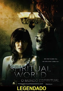 Assistir The Spiritual World: O Mundo Espiritual – Legendado